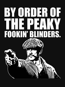 By Order of the Peaky Fookin Blinders.jpeg